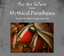 Mythical Paradigms--Monart Gallerie - Events and Exhibitions